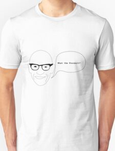 What the foucault ? Unisex T-Shirt