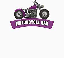 Motorcycle Dad Unisex T-Shirt