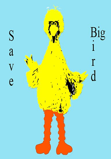 Save Big Bird by Scott Larson