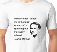 John Watson insult Unisex T-Shirt