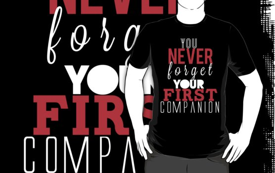 You Never Forget Your First Companion. by who-am-i