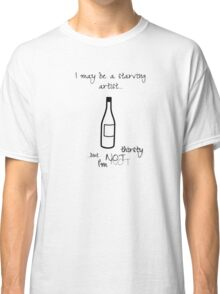 Not Thirsty Classic T-Shirt