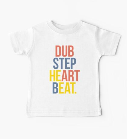 Dubstep Heart Beat. (Pun) Baby Tee