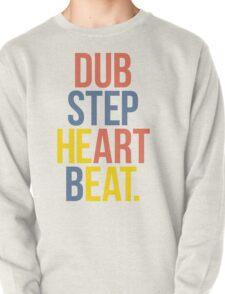 Dubstep Heart Beat. (Pun) Pullover