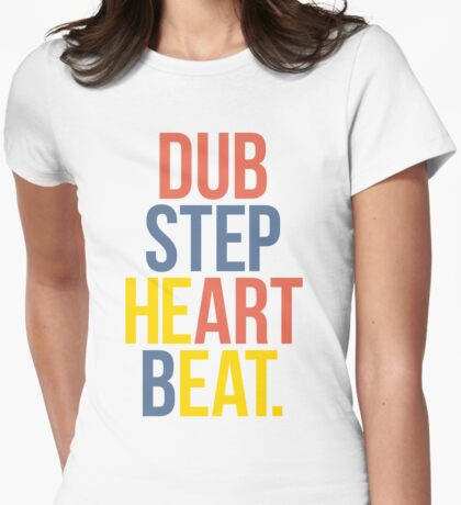Dubstep Heart Beat. (Pun) Womens Fitted T-Shirt