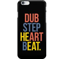 Dubstep Heart Beat. (Pun) iPhone Case/Skin
