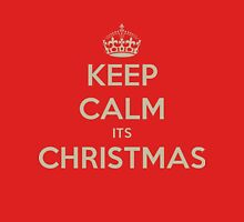 Keep calm its christmas T-Shirt