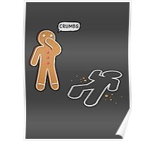 CRUMBS Ironic Gingerbeard Man Crime Scene  Poster