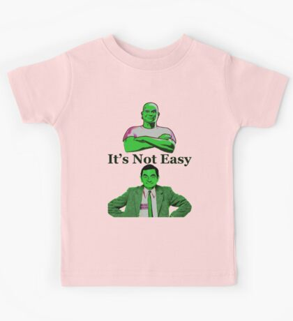 It's Not Easy Kids Tee