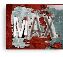 MAX. Canvas Print