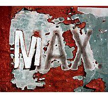 MAX. Photographic Print