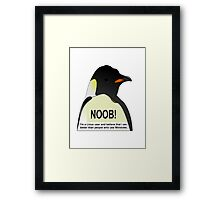 NOOB! I am a Linux snob Framed Print