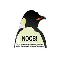 NOOB! I am a Linux snob Photographic Print