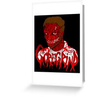 Goregrind Face Melt Greeting Card
