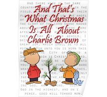 And That's What Christmas Is All About Charlie Brown Poster