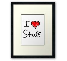 i love stuff  Framed Print