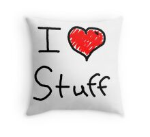 i love stuff  Throw Pillow
