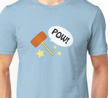 POW hammer! Unisex T-Shirt