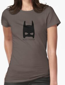 Because I'm Batman T-Shirt
