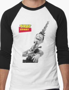 True Story - Crazy Woody Men's Baseball ¾ T-Shirt