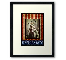 Democracy Framed Print