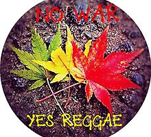 No War Yes Reggae by mboro