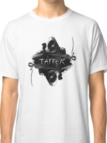 TAFFER (Thief game series reference) v1 Classic T-Shirt
