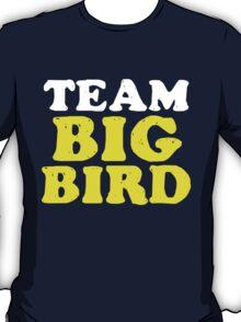 Team Big Bird T-Shirt