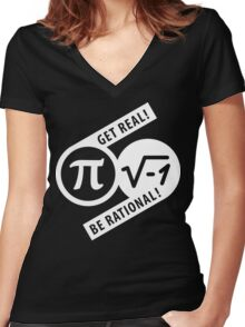 Get Real Be Rational Women's Fitted V-Neck T-Shirt