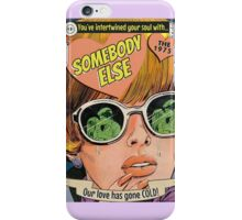 Somebody Else by The 1975 Comic Art iPhone Case/Skin