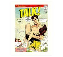Talk! by The 1975 Comic Art Print