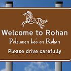 Welcome to Rohan by Vince Fitter