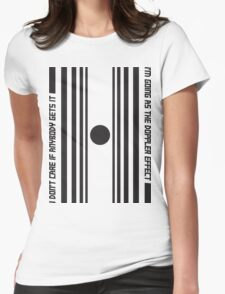 The Doppler effect - Black on white Womens Fitted T-Shirt
