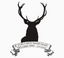 """If you can't beat God.."" - Will Graham / Hannibal  Baby Tee"