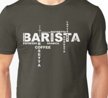 Barista Unisex T-Shirt