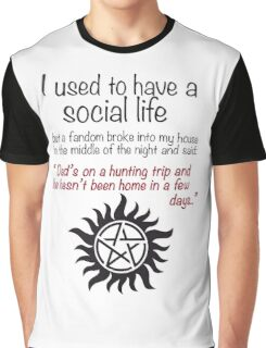 Dad's on a huntingtrip..  Graphic T-Shirt
