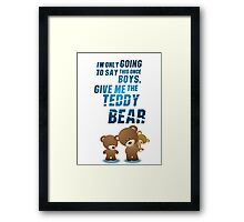 Give me the teddy bear Framed Print
