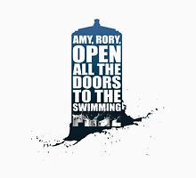 Open up all the doors to the swimming pool. Unisex T-Shirt