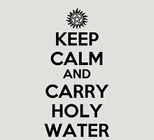 Keep Calm and Carry Holy Water Unisex T-Shirt