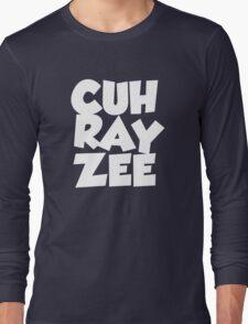 cuh ray zee Long Sleeve T-Shirt