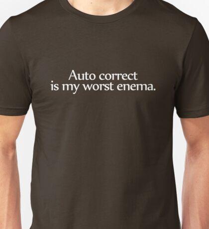 auto correct is my worst enema. Unisex T-Shirt