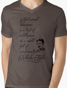 Nikola Tesla - Anti-social behaviour is a trait of intelligence in a world full of conformists. Mens V-Neck T-Shirt