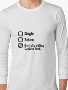 Mentally Dating Captain Hook Long Sleeve T-Shirt