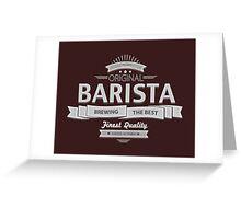 Original Barista Greeting Card