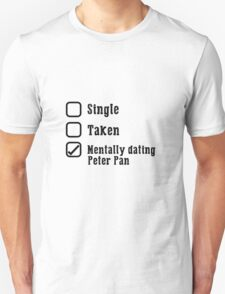 Mentally Dating Peter Pan T-Shirt
