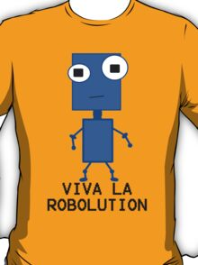 Viva La Robolution T-Shirt
