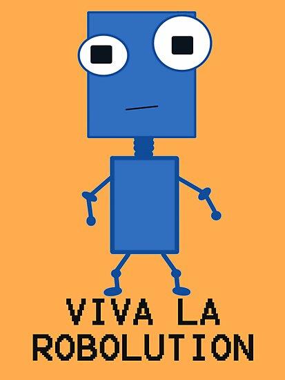 Viva La Robolution by BeeBoo