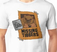 Have you seen my bear Tibbers? Unisex T-Shirt