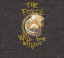 the force will be with you Unisex T-Shirt