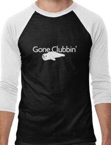Gone clubbin' Men's Baseball ¾ T-Shirt